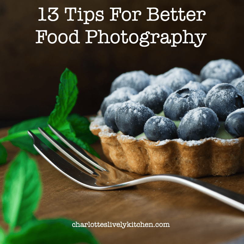 13 tips for better food photography