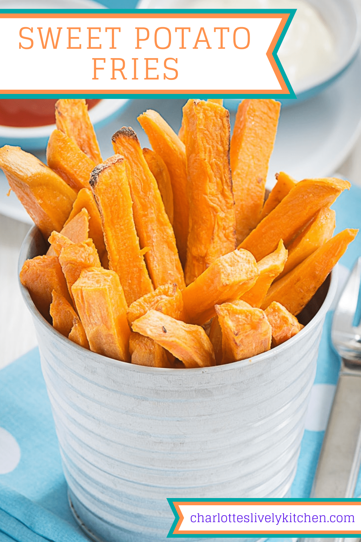Pinterest graphic showing a full size image of the cooked sweet potato fries in a metal pot with the recipe name written over along with the website name at the bottom.
