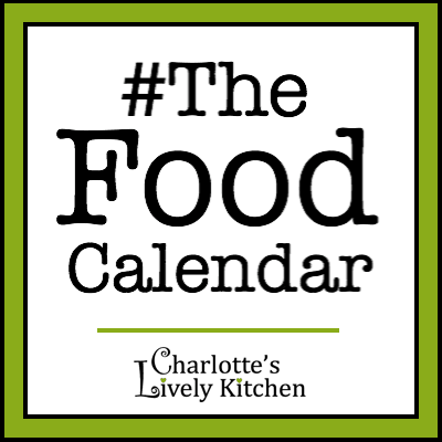 Charlotte's Lively Kitchen - #TheFoodCalendar