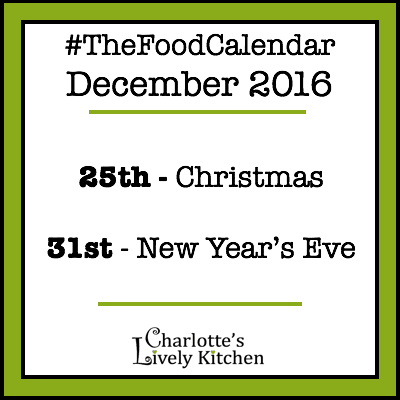 Events in #TheFoodCalendar for December 2016 - Christmas and New Year's Eve