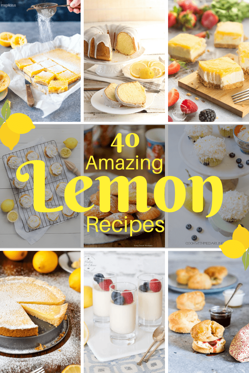 40 Amazing Lemon Recipes - All the sweet recipes a lemon lover needs. There's big cakes, small cakes, scones, biscuits and much more...