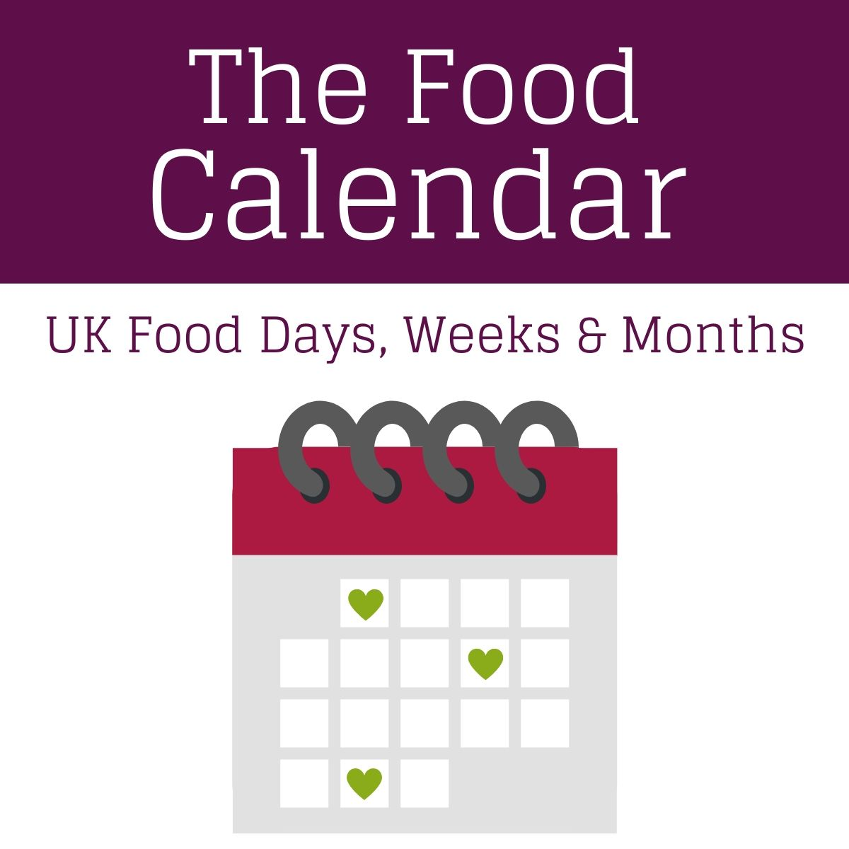 A cartoon calendar with the text The Food Calendar UK Food Days, Weeks and Month